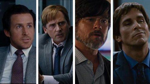 The Big Short- Ryan Gosling, Steve Carell, Brad Pitt & Christian Bale